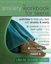 The Anxiety Workbook For Teens: Activities to Help You Deal With Anxiety & Worry by Lisa M. Schab (Paperback, 2008)