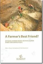 A Farmer's Best Friend?: Artisanal Diamond Mining and Rural Change in West and C