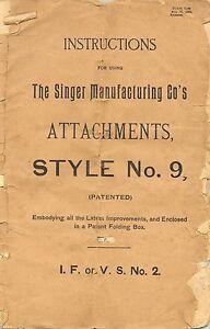 Singer Sewing Machine Attachments No. 9