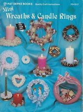 Mini Wreaths & Candle Rings Craft Book Patterns Instructions How to Make DiY