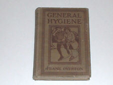 1913 General Hygiene by Frank Overton New York State Department Of Health
