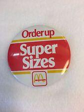 McDonalds Order Up Super Sizes pinback button Canadian Super Size promotion
