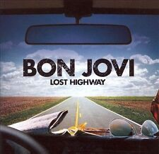 Lost Highway by Bon Jovi (CD, Jun-2007, Island (Label)) Brand New & Sealed