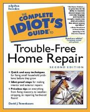 The Complete Idiot's Guide to Trouble-Free Home Repair (2nd Edition)-ExLibrary