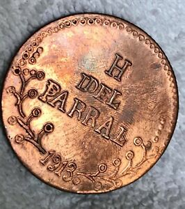 1913 MEXICO  COIN $1 PESO H PARRAL  CHIHUAHUA  (COPPER )  MODERN MEDAL