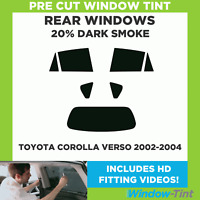 Pre Cut Window Tint - Toyota Corolla Verso 2002-2004 - 20% Dark Rear