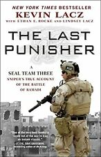 Last Punisher: A SEAL Team THREE Sniper's True Account of the Battle... NEW BOOK