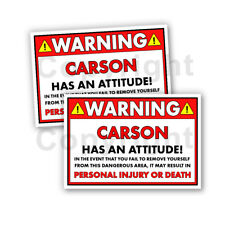 CARSON HAS AN ATTITUDE 2 Funny Warning Stickers 5inch wide orange Set of 2