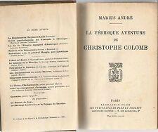MARIUS ANDRE LA VERIDIQUE AVENTURE DE CHRISTOPHE COLOMB + PARIS POSTER GUIDE