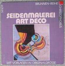 Malen Malerei Elisabeth Schwinge: Seidenmalerei Art deco mit Vorlagen / Brunnen