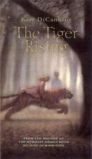 The Tiger Rising DiCamillo, Kate Hardcover