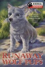 Animal Emergency #4: Runaway Wolf Pups