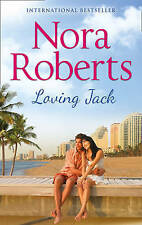 Loving Jack, Roberts, Nora, New Book