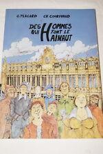 DES HOMMES QUI FONT LE HAINAUT ILLUSTRE PLACARD COURIVAUD 1997 NORD