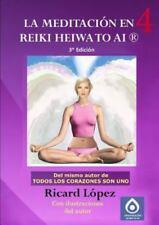 La Meditación en Reiki Heiwa to Ai R by Ricard La3pez (2013, Paperback)