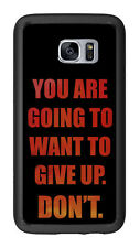 You Are Going To Want To Give Up. Don't For Samsung Galaxy S7 G930 Case Cover by