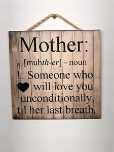 Mother Definition Wooden Wall Sign, Home, House, Gift, Mothers, Birthday P117