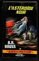 FLEUVE NOIR ANTICIPATION n° 251 -1964 - B.R. BRUSS - TBE/CN - L'ASTÉROÏDE NOIR -