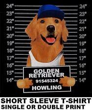 VERY COOL GOLDEN RETRIEVER MUG SHOT FUNNY DOG ART SHORT SLEEVE T-SHIRT WS777