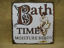 Bath Time Moisture Beads Tin Metal Sign Bathroom