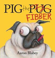 Pig the Pug Fibber Softcover 2017 ed Children's Reading Picture Story Book NEW s