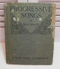 Progressive Songs For Supplementary Singing by Ralph L. Baldwin 1916 Ginn & Co