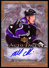 2007-08 UD ARTIFACTS AUTO FACTS AUTOGRAPH MIKE CAMMALLERI SIGNED L A KINGS