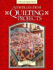 America's Best Quilting Projects (Rodale Quilt Book) Fons, Marianne, Porter, Li