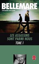 Les assassins sont parmi nous, tome 1 de Pierre Bellemare | Livre | état bon