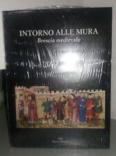intorno alle mura Brescia medievale UBI Banco di Brescia