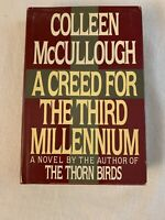 A Creed For The Third Millennium  by  Colleen Mccullough  HC/DJ 1st Edition VG+