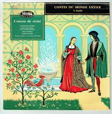 33T 25cm L'OISEAU DE VERITE Vinyle CONTES MONDE ENTIER N°5 ITALIE JOUBERT Enfant