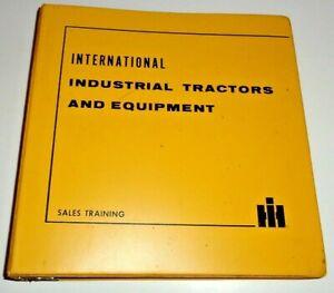 IH International Industrial Tractor,Loader,Skidder,Forklift & more Sales Manual