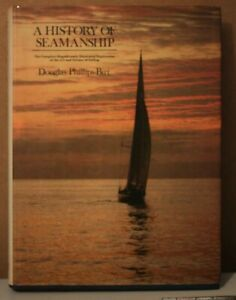 A History of Seamanship by Douglas Phillips-Birt 1971