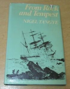 Nigel Tangye From Rock And Tempest First Edition