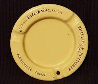 Vintage Porcelain Ashtray advertising Enterprise Ranges Phillips Buttorff TN
