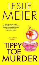 Tippy Toe Murder by Leslie Meier (1999, Paperback)