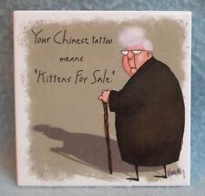 Funny Leslie Moak Murray Magnet Your Chinese Tatto Means Kittens For Sale