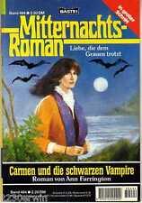 MITTERNACHTS-ROMAN Nr. 494 / (1985-2001 Bastei) / CARMEN u DIE SCHWARZEN VAMPIRE