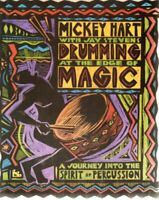 Drumming at the Edge of Magic by Hart, Mickey Paperback Book The Fast Free