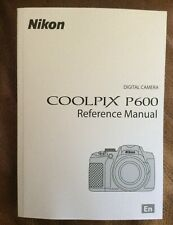NIKON COOLPIX P600 Camera Manual  - Printed & Professionally Bound Size A5