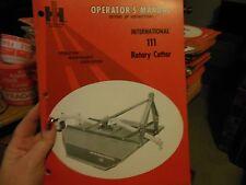 International 111 Rotary Cutter Operator's Manual 1083418r1 1972