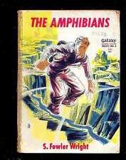 Galaxy SF Novel 4 : S. Fowler Wright - The Amphibians, 1950 RARE
