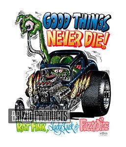 """Rat Fink """" Good Things"""" White Tee Shirts 8122"""
