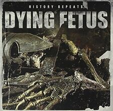 Dying Fetus - History Repeats [CD]