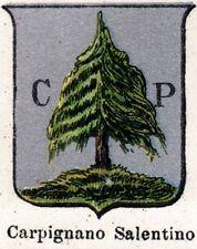 Stemma: Comune di CARPIGNANO SALENTINO. Cromolitografia.Lecce.Puglia.Puglie.1901