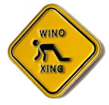 WINO DRUNK CROSSING XING SIGN FUNNY LAPEL PIN BADGE 1 INCH