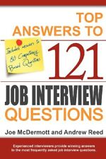 Top Answers to 121 Job Interview Questions,Joe McDermott, Andrew Reed