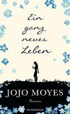 Ein ganz neues Leben von Moyes, Jojo | Buch | gebraucht