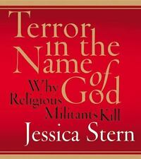 Used,VeryGood Terror in the Name of God CD: Why Religious Militants Kill Audio C